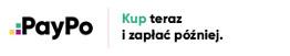 PayPo - Kup teraz, zapłać później lub w ratach 0%